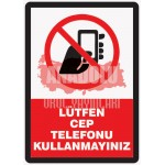 İSG-29 Lütfen Cep Telefonu Kullanmayınız